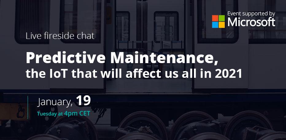 Fireside chat: Predictive Maintenance